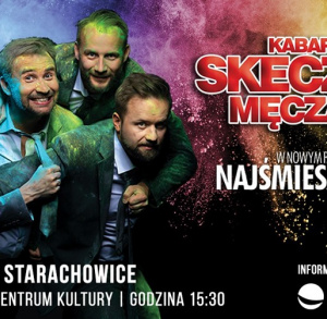 """Kabaret Skeczów Męczących - """"Najśmieszniejszy"""" w Starachowicach"""