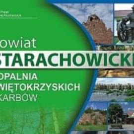 """""""Powiat Starachowicki - Kopalnia Świętokrzyskich Skarbów"""" - Informator Powiatowy"""